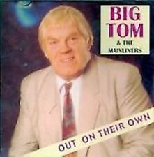 BIG TOM & THE MAINLINERS OUT ON THEIR OWN CD