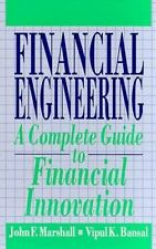 Financial Engineering : A Complete Guide to Financial Innovation by John F....