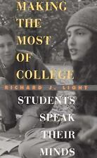 G, Making the Most of College: Students Speak Their Minds, Richard J. Light, 067