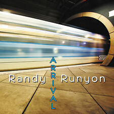 RANDY RUNYON - ARRIVAL - CD WITH CARL FILIPIAK