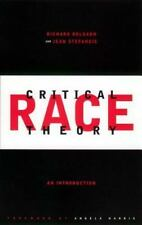 Critical Race Theory: An Introduction Critical America