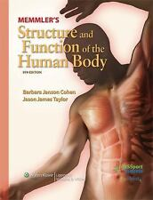 Memmler's Structure and Function of the Human Body by Barbara J. Cohen, Jason...