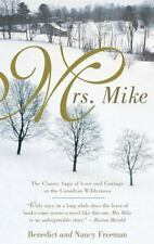 MRS. MIKE by Benedict, Nancy Freedman FREE SHIPPING paperback book love courage