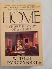 Home: A Short History of an Idea by Witold Rybczynski Paperback