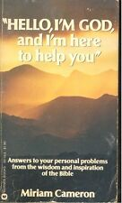 Hello, I'm God,and I'm Here to Help You by Miriam Cameron (1980, Paperback)