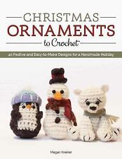Christmas Ornaments to Crochet : 20 Cute-As-Can-Be Holiday Creations by Megan...