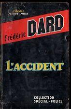 SPECIAL-POLICE n°247 ¤ DARD/SAN-ANTONIO ¤ L'ACCIDENT ¤ EO 1961