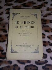 LE PRINCE ET LE PAUVRE - Mark Twain - Bibliothèque Charpentier, 1924
