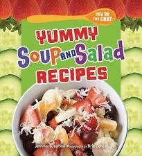 Yummy Soup and Salad Recipes (You're the Chef)-ExLibrary