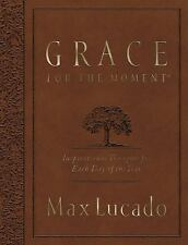 Grace for the Moment Large Deluxe : Inspirational Thoughts for Each Day of...