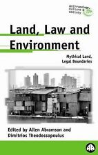Land, Law and Environment: Mythical Land, Legal Boundaries (Anthropolo-ExLibrary