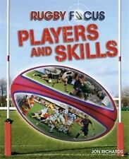 Rugby Focus: Players and Skills by Jon Richards (2017, Paperback)