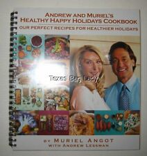 Andrew and Muriel's Healthy Happy Holidays Cookbook, Muriel Angot Andrew Lessman