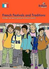 French Festivals and Traditions-Activities and Teaching Ideas for Primary...
