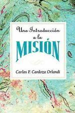 Una Introduccion a la Mision AETH by Carlos F. Cardoza-Orlandi (2003, Paperback)