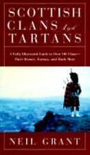 Scottish Clans and Tartans: A Fully Illustrated Guide to Over 140 Clan-ExLibrary