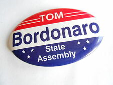 Cool Vintage Rom Bordonaro State Assembly CA Poltical Canidate Campaign Pinback