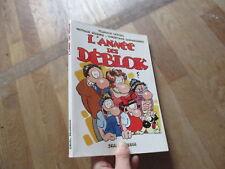 ALBUM BD LES DEBLOK l annee eo 1994 cestac seuil