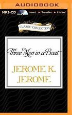 Three Men in a Boat by Jerome K. Jerome (2015, MP3 CD, Unabridged)