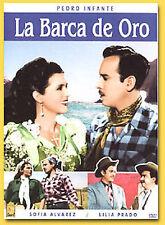 La Barca de Oro by Pedro Infante, Sofia Alvarez, Lilia Prado, Carlos Orellana,