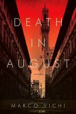 Death in August: A Novel (Pegasus Crime) by Vichi, Marco