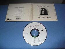 """Willy DeVille """"I Call Your Name"""" CD SINGLE FNAC FRANCE 1993 DIGIPACK"""