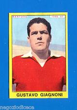 # CALCIATORI PANINI 1966-67 - Figurina-Sticker - GIAGNONI - MANTOVA -Rec