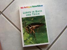 Leben in Bach und Teich Bellmann Die farbigen Naturführer Time Life Steinbach