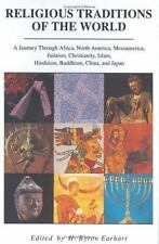 Religious Traditions of the World: A Journey Through Africa, Mesoamerica, North