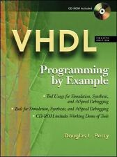 VHDL : Programming by Example by Douglas Perry (2002, CD / Hardcover, Revised)