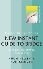New Instant Guide to Bridge: Acol Bids, Responses, Leads & Play (Master Bridge S