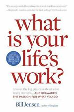 What is Your Life's Work?: Answer the Big Question about What Really M-ExLibrary