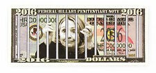 Federal Hillary Clinton Penitentiary note fantasy paper money 2016
