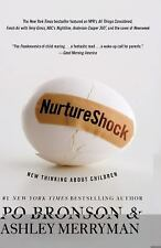 Nurture Shock: New Thinking About Children