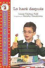 Lo Hare Despues Lecturas Para Ninos de Verdad: Nivel 2 Spanish Edition