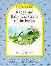 NEW! Winnie-The-Pooh: Kanga and Baby Roo Come to the Forest by A. A. MILNE.