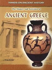 The History and Activities of Ancient Greece (Hands-On Ancient History)