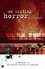 On Writing Horror: A Handbook by the Horror Writers Association, Horror Writers