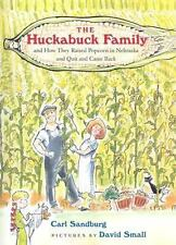 The Huckabuck Family: and How They Raised Popcorn in Nebraska and Quit and Came
