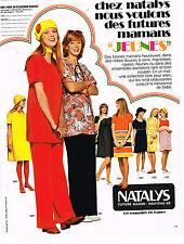 PUBLICITE ADVERTISING 024   1972   NATALYS     Pret à porter futures mamans