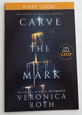 NEW SIGNED  Carve The Mark  VERONICA ROTH (Divergent) First Look Chapter Excerpt