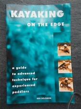 Kayaking on the Edge advanced technique for experienced Kayakers 1st Ed 1979