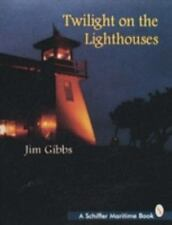 Twilight on the Lighthouses (Schiffer Maritime Book)-ExLibrary