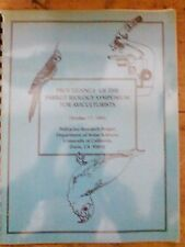 Psittacine Research Project / Parrot Biology Symposium for Aviculturists 1992