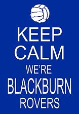 Art Poster  Keep Calm we're Blackburn Rovers  Football