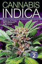 Cannabis Indica Volume 2: The Essential Guide to the World's Finest Marijuana St