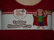Elf on the Shelf Toddler Plush Hooded Blanket Toweling Wrap One Size Fits Most