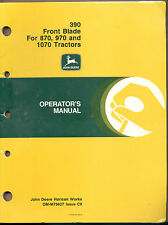 John Deere Manual 390 Front Blade For 870 970 and 1070 Tractors