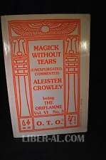 MAGICK WITHOUT TEARS (UNEXPURGATED, COMMENTED) PART I BY ALEISTER CROWLEY BEI...