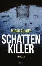 EV*09.12.2016 Schattenkiller von Mirko Zilahy (2016, Taschenbuch)